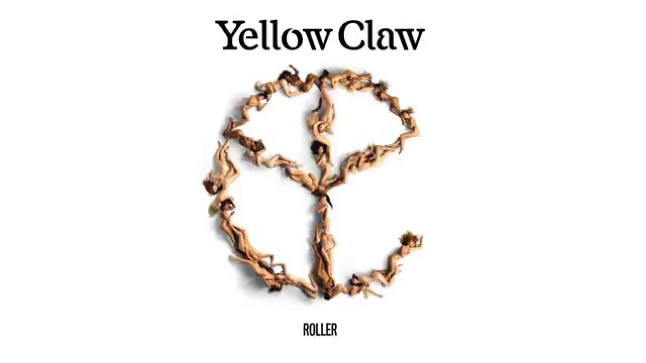 Yellow Claw feat. Eyelar - Roller